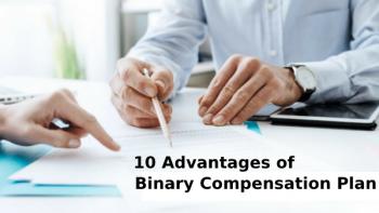 10 Advantages Of Binary Compensation Plan